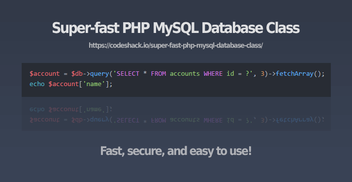 Super-fast PHP MySQL Database Class