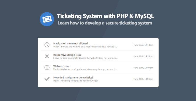 Ticketing System with PHP and MySQL